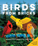 Birds From Bricks : and to make birds from around the...