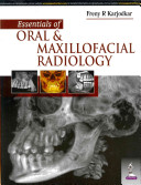 Essentials of Oral and Maxillofacial Radiology