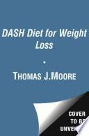 The DASH Diet for Weight Loss