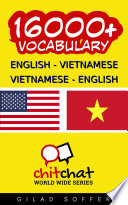 16000+ English - Vietnamese Vietnamese - English Vocabulary