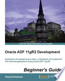 Oracle ADF 11gR2 Development Beginner s Guide