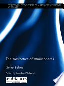 The Aesthetics Of Atmospheres book
