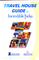 Travel House Guide To Incredible India