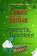 Sweets, Begorra Mysteries Connie Shelton Gets Better