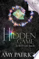 Hidden Game  Book 1 of the Ancient Court Trilogy