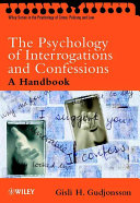 The psychology of interrogations and confessions