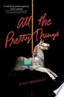All the Pretty Things Book PDF