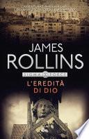 L'eredità di Dio by James Rollins