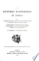 A Hunter s Wanderings in Africa