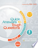 Quick Answers to Tough Questions