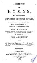 A Collection of Hymns  for the Use of the Methodist Episcopal Church