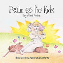 Psalm 23 for Kids  King James Version