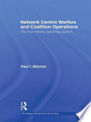 Network Centric Warfare and Coalition Operations
