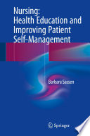 Nursing: Health Education And Improving Patient Self-Management : patients' self-management, addressing core questions...