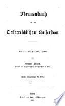 Firmenbuch. Enthaltend nach alphabetischer Ordnung alle bei dem hohen k.k. Handelsgerichte in Wien protokollirten Handels-, Fabriks- und Gewerbe-Firmen mit Angabe ihrer Domicile. Abgeschlossen am 31. December 1854