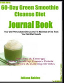 60 Day Green Smoothie Cleanse Diet Journal Book