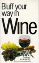 Bluff Your Way in Wine