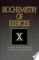 Biochemistry of Exercise X