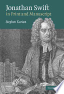 Jonathan Swift in Print and Manuscript