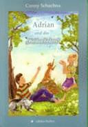 """Adrian und die """"Weißen Federn"""""""