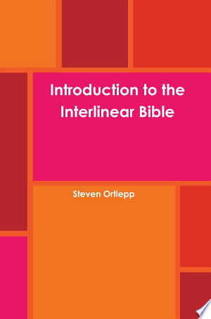 Introduction to the Interlinear Bible - ISBN:9781445277899