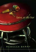 download ebook later, at the bar pdf epub