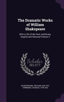 The Dramatic Works of William Shakspeare Culturally Important And Is Part Of The Knowledge