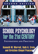 School Psychology For The 21st Century Second Edition