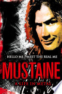 Mustaine  A Life in Metal