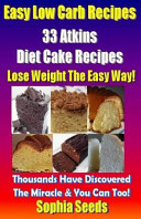 Easy Low Carb Recipes   33 Atkins Diet Cake Recipes