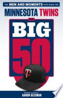 Big 50  Minnesota Twins