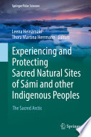 Experiencing and Protecting Sacred Natural Sites of S  mi and other Indigenous Peoples