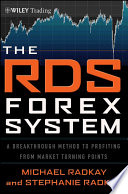The RDS Forex System