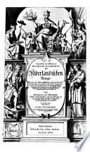 Eygentliche und vollkommene Historische Beschreibung deß Niderländischen Kriegs