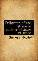 Followers of the Gleam Or Modern Miracles of Grace Book PDF