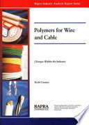 Polymers for Wire and Cable   Changes Within an Industry