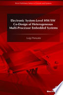 Electronic System Level Hw SW Co Design of Heterogeneous Multi Processor Embedded Systems