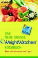 Das neue grosse Weight-Watchers-Kochbuch