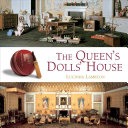 The Queen s Dolls  House