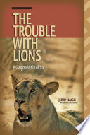 Trouble with Lions  The
