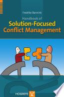 Handbook of Solution Focused Conflict Management