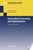 Generalized Convexity and Optimization