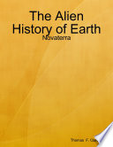 Ebook The Alien History of Earth: Novaterra Epub Thomas F. Clardy Apps Read Mobile