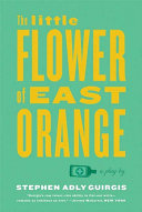 The Little Flower Of East Orange : small hospital in the bronx,...