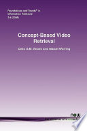 Concept Based Video Retrieval