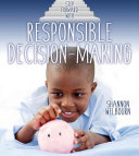 Step Forward With Responsible Decision Making