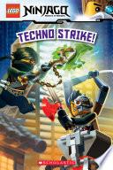 Techno Strike Lego Ninjago Reader