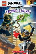 Techno Strike! (LEGO Ninjago: Reader) Book