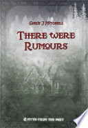 There Were Rumours