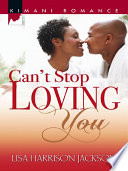 Can T Stop Loving You book